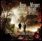 Finsteres Hochland / Oscar Wilde & Mycroft Holmes Bd.2 (Audio-CD) (Mängelexemplar)