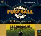 Jojo, der mit der Sonne tanzt / Die Wilden Fussballkerle Bd.11 (3 Audio-CDs) (Mängelexemplar)