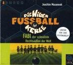 Fabi, der schnellste Rechtsaußen der Welt, 3 Audio-CDs / Die wilden Fußballkerle, Audio-CDs Tl.8 (Mängelexemplar)