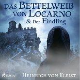 Das Bettelweib von Locarno / Der Findling (Ungekürzt) (MP3-Download)