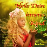 Heile Dein inneres Kind (MP3-Download)