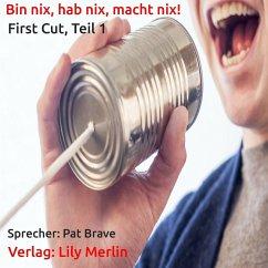 Bin nix, hab nix, macht nix! (MP3-Download)