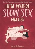 Liebe würde Slow Sex machen (eBook, ePUB)