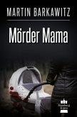 Mörder Mama (eBook, ePUB)