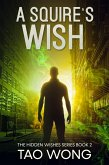 A Squire's Wish (Hidden Wishes, #2) (eBook, ePUB)