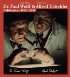The Photo Publications of Dr. Paul Wolff & Alfred Tritschler, 1906-2019