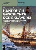 Handbuch Geschichte der Sklaverei (eBook, PDF)