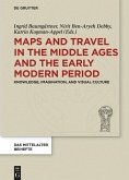 Maps and Travel in the Middle Ages and the Early Modern Period (eBook, PDF)