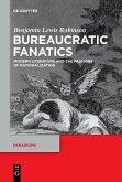 Bureaucratic Fanatics (eBook, PDF)