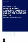 Offenbarung, absolute Wahrheit und interreligiöser Dialog (eBook, PDF)