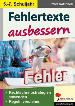 Fehlertexte ausbessern / Klasse 5-7 - Botschen, Peter