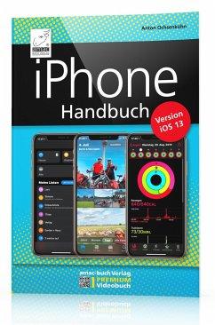 iPhone iOS 13 Handbuch - Ochsenkühn, Anton