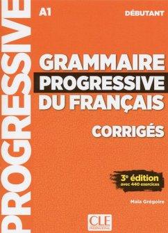 Grammaire progressive du français. Niveau débutant - 3ème édition. Corrigés