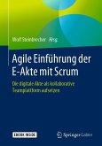 Agile Einführung der E-Akte mit Scrum