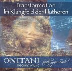 TRANSFORMATION. Im Klangfeld der Hathoren