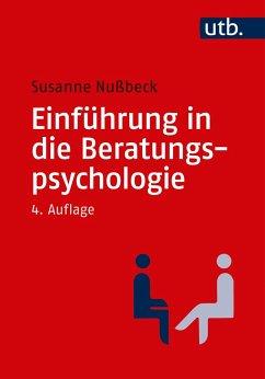 Einführung in die Beratungspsychologie - Nußbeck, Susanne