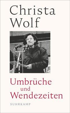 Umbrüche und Wendezeiten - Wolf, Christa;Wolf, Gerhard