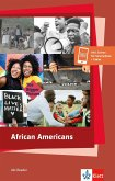 African Americans - History, Politics and Culture
