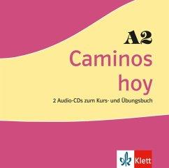 Caminos hoy A2, 2 Audio-CDs zum Kurs- und Übungsbuch / Caminos hoy