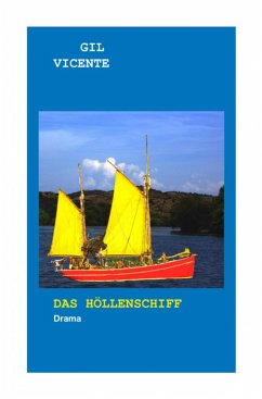 Das Höllenschiff (eBook, ePUB) - Vicente, Gil