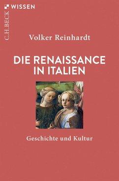 Die Renaissance in Italien (eBook, ePUB) - Reinhardt, Volker
