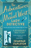 The Adventures of Maud West, Lady Detective (eBook, ePUB)