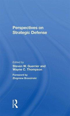 Perspectives On Strategic Defense (eBook, ePUB)