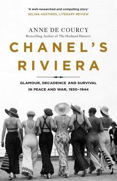 Chanel's Riviera (eBook, ePUB) - De Courcy, Anne