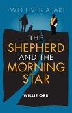 The Shepherd and the Morning Star (eBook, ePUB)