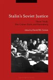 Stalin's Soviet Justice (eBook, ePUB)