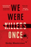 We Were Killers Once (eBook, ePUB)