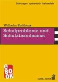 Schulprobleme und Schulabsentismus (eBook, ePUB)