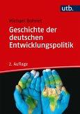Geschichte der deutschen Entwicklungspolitik (eBook, ePUB)