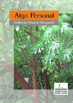 Algo personal (eBook, ePUB) - Marquestó, Guillermo Eduardo