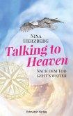 Talking to Heaven (eBook, ePUB)