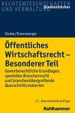 Öffentliches Wirtschaftsrecht - Besonderer Teil (eBook, ePUB)
