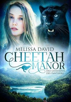 Cheetah Manor - Das Geheimnis des Panthers (eBook, ePUB) - David, Melissa