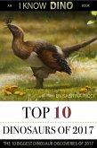 Top 10 Dinosaurs of 2017 (eBook, ePUB)
