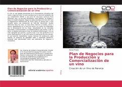 Plan de Negocios para la Producción y Comercialización de un vino