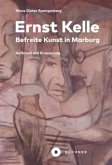 Ernst Kelle - Befreite Kunst in Marburg