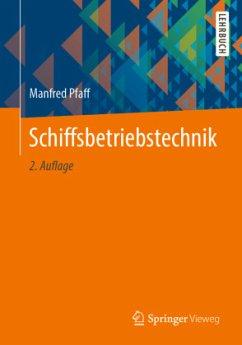 Schiffsbetriebstechnik - Pfaff, Manfred