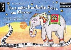 Eine märchenhafte Reise am Klavier - Hossain, Susanne
