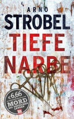 Tiefe Narbe - Strobel, Arno