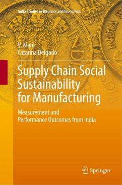 Supply Chain Social Sustainability for Manufacturing - Mani, V.; Delgado, Catarina