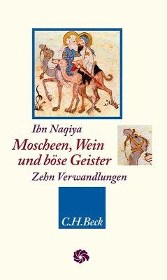 Moscheen, Wein und böse Geister (eBook, ePUB) - Naqiya, Ibn