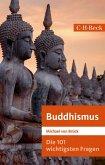 Die 101 wichtigsten Fragen: Buddhismus (eBook, ePUB)