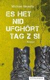 Es het nid ufghört Tag z si (eBook, ePUB)