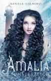 Amalia : Unsterblich - Band 2 der Unsterblichkeitsserie (eBook, ePUB)