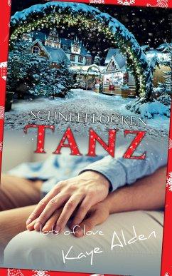 Schneeflockentanz (eBook, ePUB) - Alden, Kaye