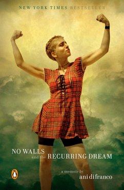 No Walls and the Recurring Dream (eBook, ePUB) - DiFranco, Ani